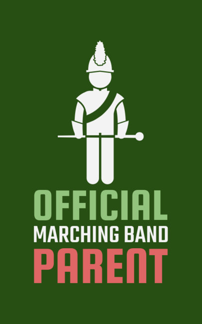 Marching Band Parent T-Shirt Maker 201d