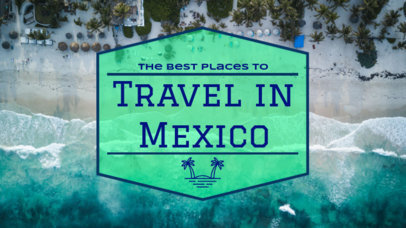 YouTube Thumbnail Design Template for Traveling Tips to Mexico 898b