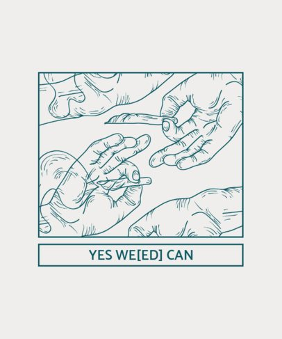 Weed T-Shirt Design Template with Funny Weed Quote 1059c