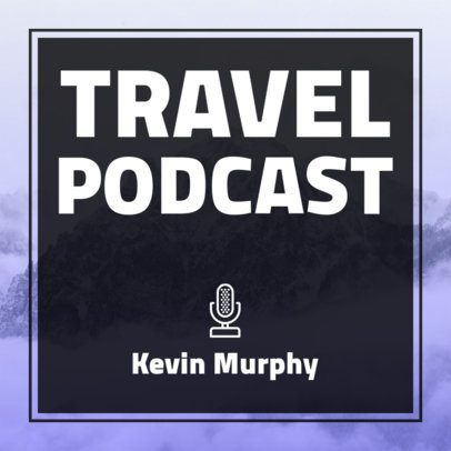 Minimalist Podcast Cover Template with a Travel Background 1500