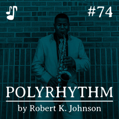 Polyrhythm Show Podcast Cover Maker with a Man Playing a Sax 1490c