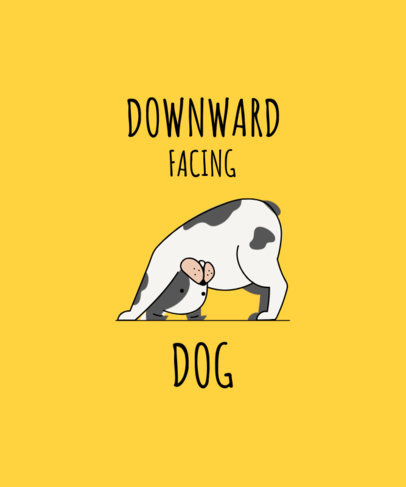 T-Shirt Design Template Featuring a Downward Facing Dog 1665d