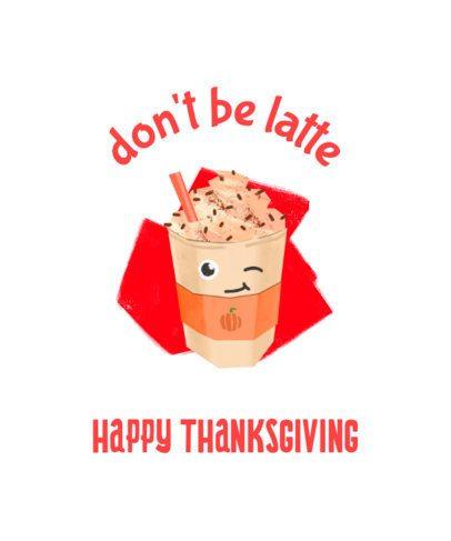 Thanksgiving T-Shirt Design Maker with a Pumpkin Latte 1807g