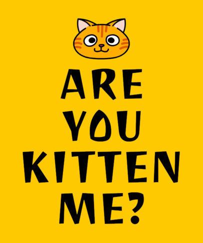 Quote T-Shirt Design Generator Featuring a Kitten Illustration 1810e