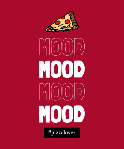 Quote T-Shirt Design Maker Featuring a Pizza Graphic 1810h