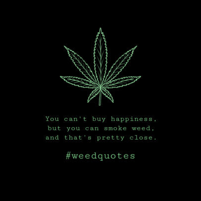 Instagram Post Generator for a Marijuana-Lifestyle Quote 646i 1890c