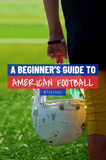 Football Pinterest Pin Template Beginner's Guide 1122l-1935