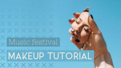 YouTube Thumbnail Template for a Music Festival Makeup Tutorial 934l 1938