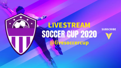 Soccer YouTube Banner Maker for a Livestream 2034b