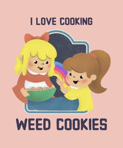 T-Shirt Design Maker Featuring Two Girls Baking Weed Cookies 2049h