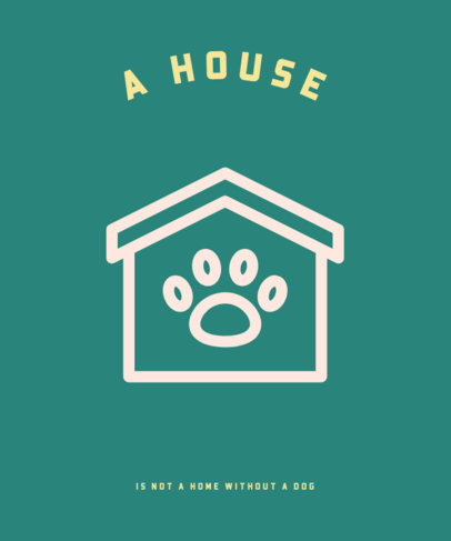 Pets T-Shirt Design Maker Featuring a Dog's House Graphic 326c-el