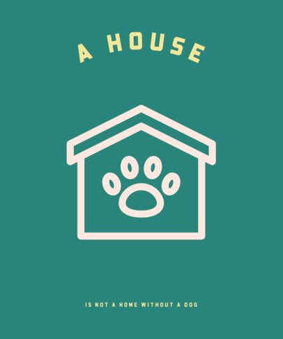 Pets T-Shirt Design Maker Featuring a Dog's House Graphic 326c-el