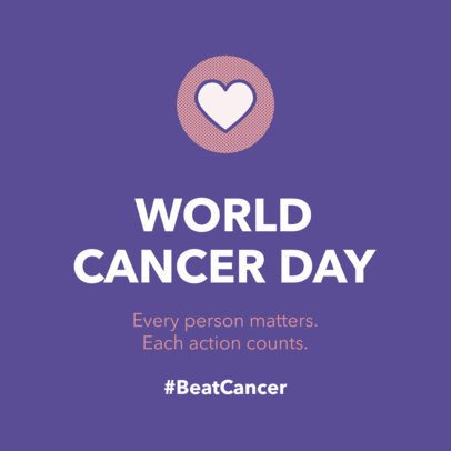 Instagram Post Design Template for World Cancer Day 2170