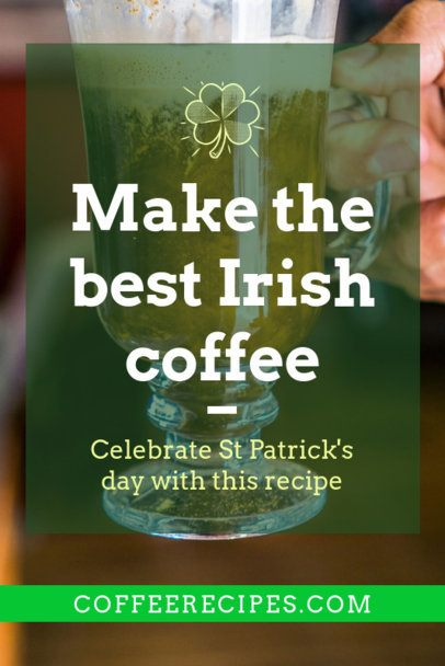 Pinterest Pin Maker for an Irish Coffee Recipe for St. Patrick's Day 2031g-2182