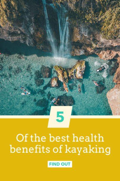 Pinterest Pin Template with Kayaking Health Benefits 2245b