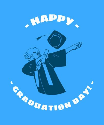 Graduation Day T-Shirt Design Template Featuring Positive Quotes 2305