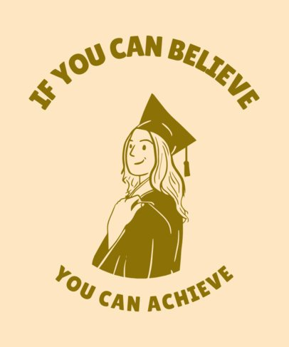 Graduation Day T-Shirt Design Template with a Positive Quote 2305d