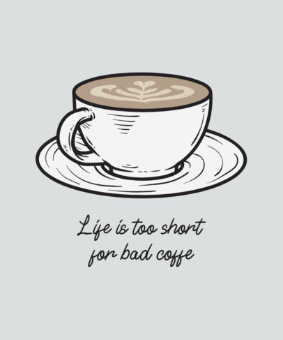 T-Shirt Design Template Featuring Coffee Quotes 508-el1