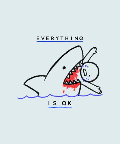 T-Shirt Design Generator Featuring an Aggressive Shark and a Sardonic Quote 2335i