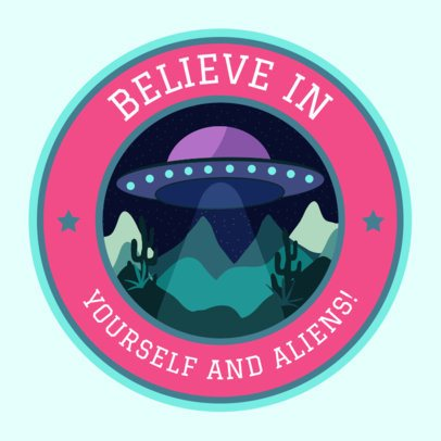Sticker Design Template Featuring an Extraterrestrial Graphic and Quote 2338d
