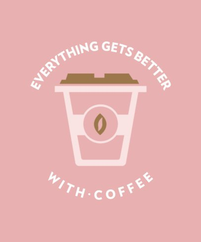 T-Shirt Design Creator with a Happy Coffee Quote 457b-el1
