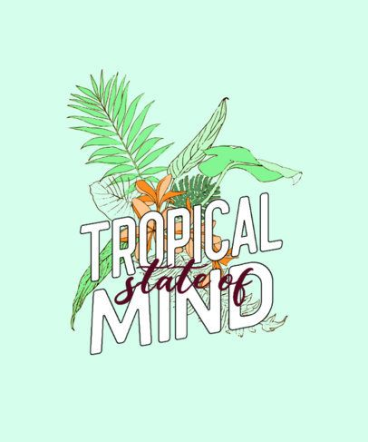 Tropical T-Shirt Design Maker Featuring a Quote 606a-el1
