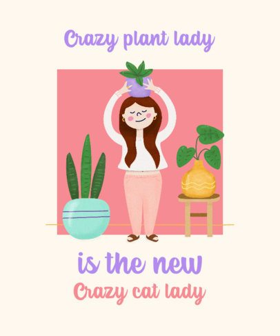 Plant Lady T-Shirt Design Maker with Cute Illustrations 2394