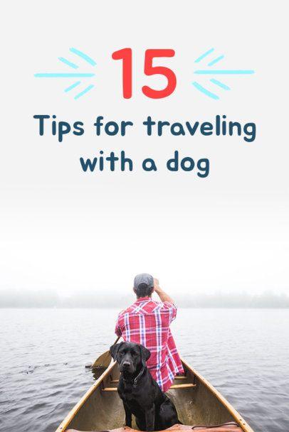 Pinterest Pin Maker for Dog Travel Tips 614b