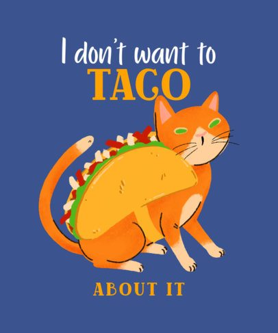 Funny T-Shirt Design Maker for Cat Day with a Kitten in a Taco Costume 2714f