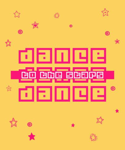 Bright T-Shirt Design Creator with a Quote About Dancing 2769h