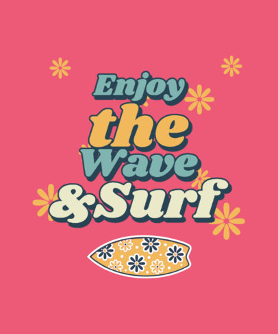 Colorful T-Shirt Design Generator with a Quote and a Surfboard Graphic 3149e