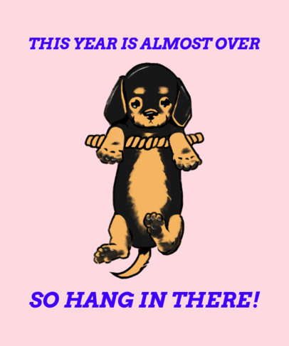 Hang-in-There T-Shirt Design Generator Featuring a Cute Puppy Graphic 3244g