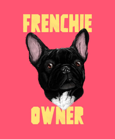 T-Shirt Design Generator Featuring a French Bulldog Graphic 3322a